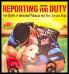 True Stories of Wounded Veterans and Their Service Dogs